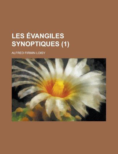 Les Evangiles Synoptiques (1 )