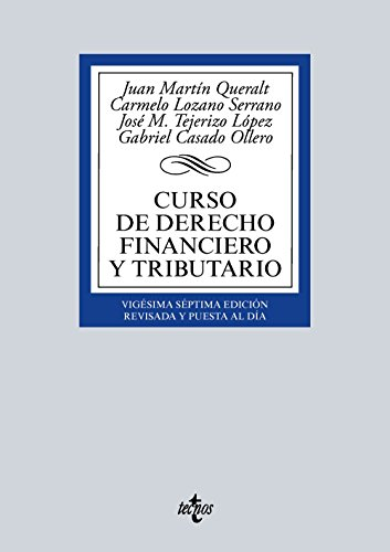 Curso De Derecho Financiero Y Tributario (Derecho - Biblioteca Universitaria De Editorial Tecnos)