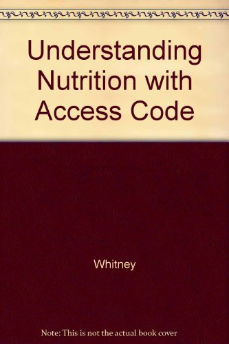 Understanding Nutrition With Access Code