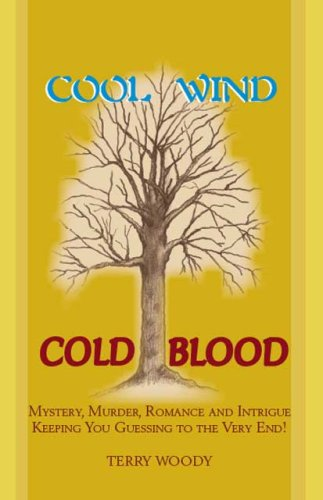 Book: Cool Wind Cold Blood by Terry Woody