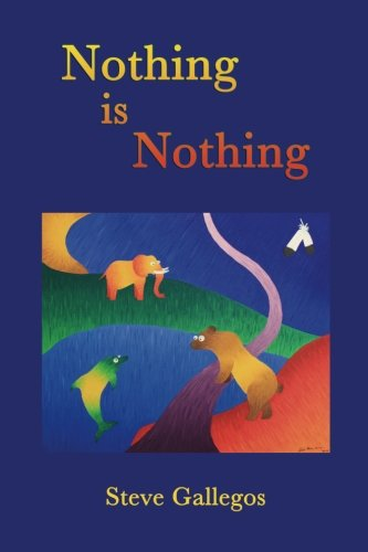 Nothing is Nothing: Volume 1 (Stories for your Inner Child)