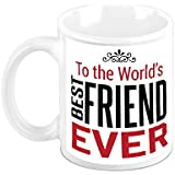 Gift For Friend - HomeSoGood To The World's Best Friend White Ceramic Coffee Mug - 325 Ml