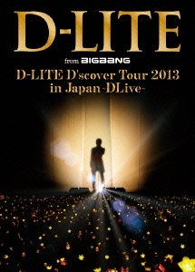D-LITE D'scover Tour 2013 in Japan ~DLive~ (Blu-ray Disc2枚組+CD2枚組)