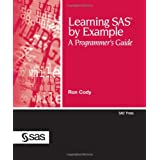 Learning SAS by Example: A Programmer's Guide (SAS Press)by Ron Cody