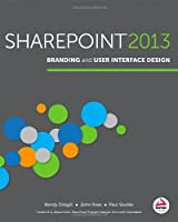 SharePoint 2013 Branding and User Interface Design