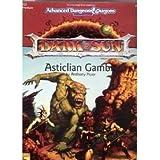 Dark Sun, Asticlian Gambit / Dsq3 Game Adventure, 2nd Edition (Advanced Dungeons & Dragons)