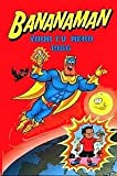 echange, troc . - Bananaman Your TV Hero 1986 (Annual)