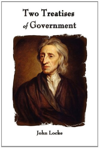 Locke Concerning Civil Government Second Essay