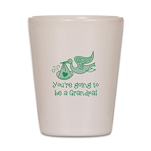 CafePress - You're going to be a Grandpa Shot Glass - Shot Glass, Unique and Funny Shot Glass