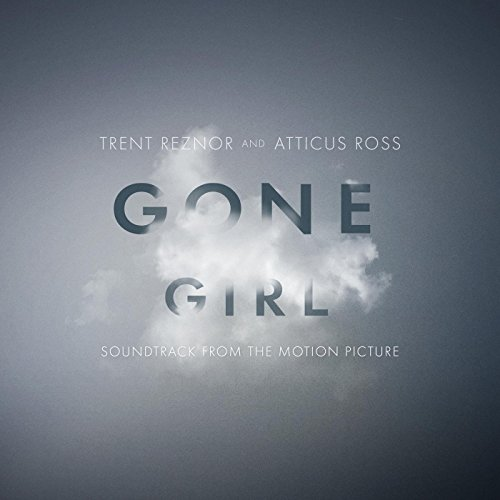 Trent Reznor and Atticus Ross-Gone Girl-OST-2CD-FLAC-2014-WLM Download