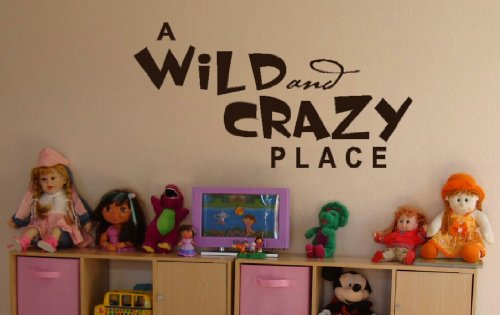 Wall Decor Plus More A Wild And Crazy Place Wall Sticker Saying for Nursery or Kid's Room Decor 44W x 23H - Chocolate Brown Chocolate Brown