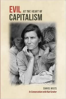 Evil At The Heart Of Capitalism