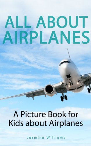 Children's Book About Airplanes: A Kids Picture Book About Airplanes with Photos and Fun Facts (Commercial Airplane Book compare prices)