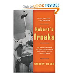 Hubert's Freaks: The Rare-Book Dealer, the Times Square Talker, and the Lost Photos ofDiane Arbus (Paperback)