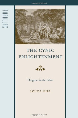 The Cynic Enlightenment: Diogenes in the Salon (Parallax: Re-visions of Culture and Society): Louisa Shea: 9780801893858: Amazon.com: Books