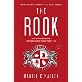 The Rook: A Novel ~ Daniel O'Malley