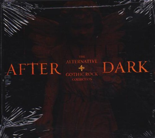 After Dark The Alternative + Gothic Rock Collection