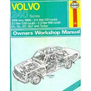 Volvo 240 Series 1974-88 Owner's Workshop Manual J. H. Haynes and Bruce Gilmour