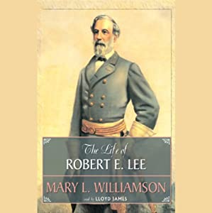 The Life of Robert E. Lee Audiobook