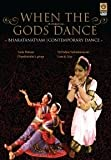 When the Gods Dance: Bharatanatyam, Contemporary Dance
