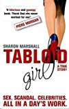 Sharon Marshall Tabloid Girl