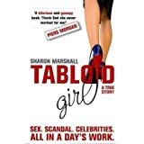 Tabloid Girlby Sharon Marshall