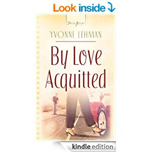 By Love Acquitted (Truly Yours Digital Editions)