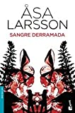 Ãsa Larsson Sangre derramada