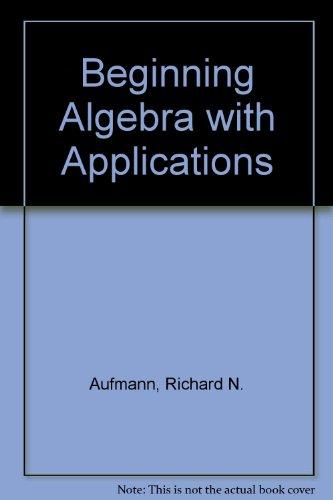 Beginning Algebra With Applications