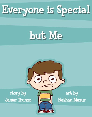 Book: Everyone is Special but Me by James V. Trunzo
