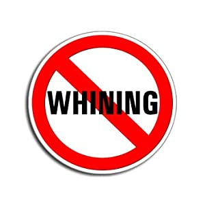 Amazon.com: NO WHINING - Window Bumper Laptop Sticker ...