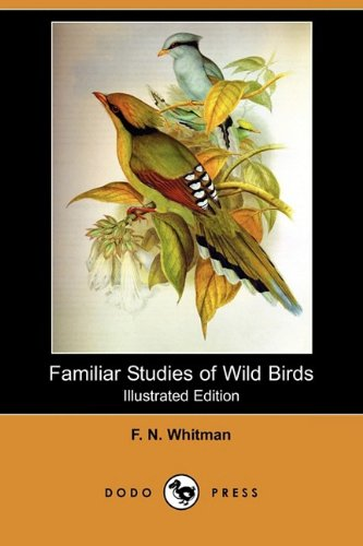 Familiar Studies of Wild Birds