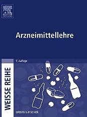 Arzneimittellehre: WEISSE REIHE (German Edition)