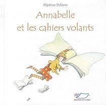 Annabelle et les cahiers volants par Delerm