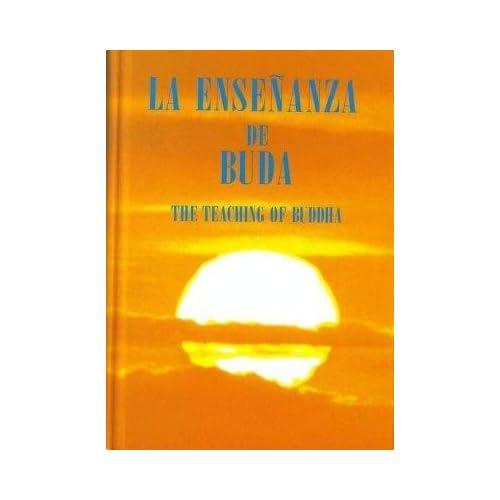 La Ensenanza De Buda The Teaching of Buddha Spanish English: Buddha
