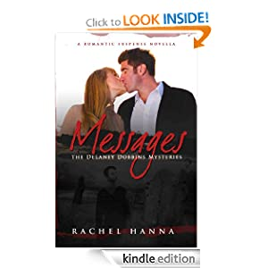Messages - A Romantic Suspense Novella (The Delaney Dobbins Mysteries)
