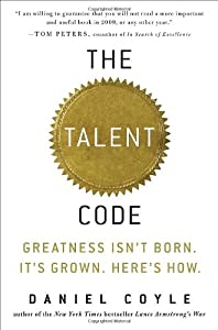 "Cover of ""The Talent Code: Greatness Isn'..."