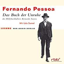Das Buch der Unruhe Hörbuch von Fernando Pessoa Gesprochen von: Udo Samel