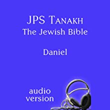 The Book of Daniel: The JPS Audio Version Audiobook by  The Jewish Publication Society Narrated by Jonathan Roumie