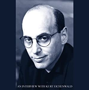 An Interview with Kurt Eichenwald | [Kurt Eichenwald]