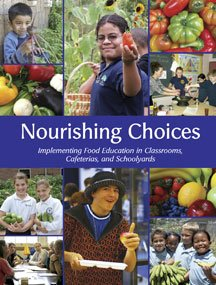 Nourishing Choices: Implementing Food Education In Classrooms, Cafeterias, And Schoolyards