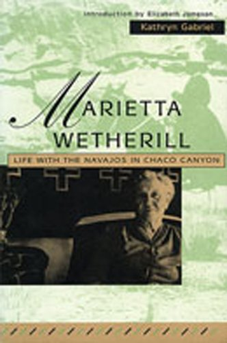 Marietta Wetherill: Life With the Navajos in Chaco Canyon PDF