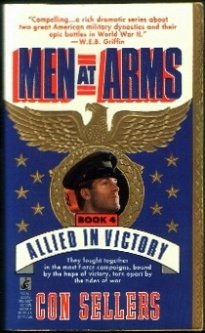 Allied in Victory (Men at Arms Book 4) (Men at Arms Ser Book No 4), CON SELLERS