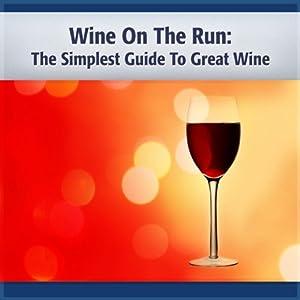 Wine on the Run Audiobook
