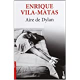 Aire de Dylan (Novela y Relatos)