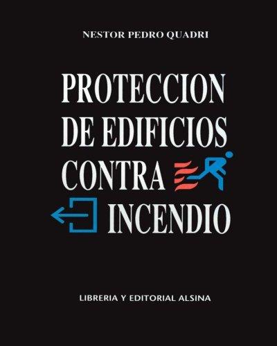 Proteccion de Edificios Contra Incendios  [Quadri, Nestor Pedro] (Tapa Blanda)