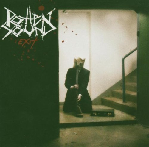Exit by Rotten Sound (2005-02-07)