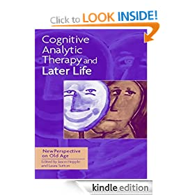 Cognitive Analytic Therapy and Later Life: New Perspective on Old Age