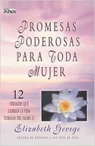 Promesas Poderosas Para Toda Mujer: 12 Verdades Que