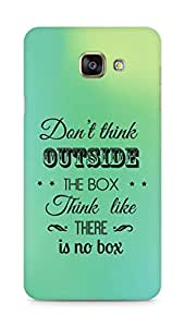 Amez Dont think Outside the Box think like there is no Box Back Cover For Samsung Galaxy A7 2016